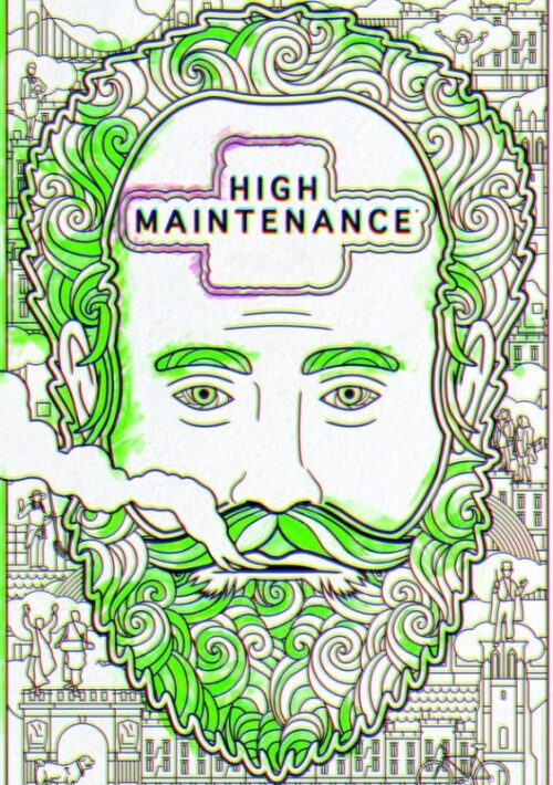 High Maintenance